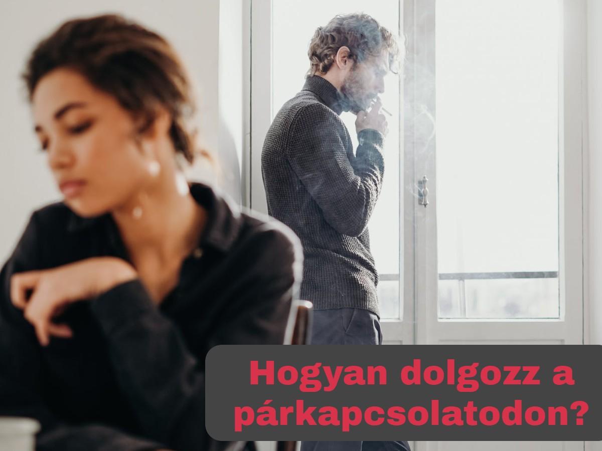 Hogyan dolgozz a párkapcsolatodon?